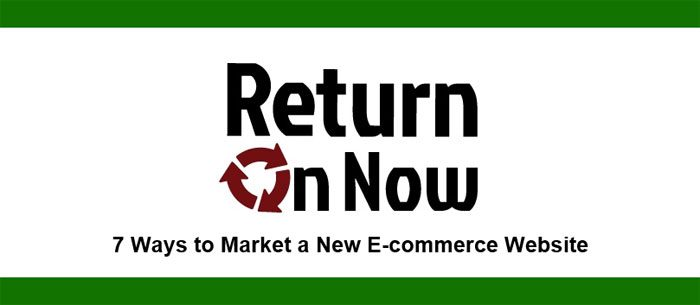 7 Simple Ways to Market a New E-commerce Website